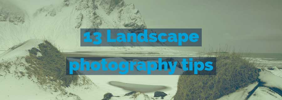 13 landscape photography tips